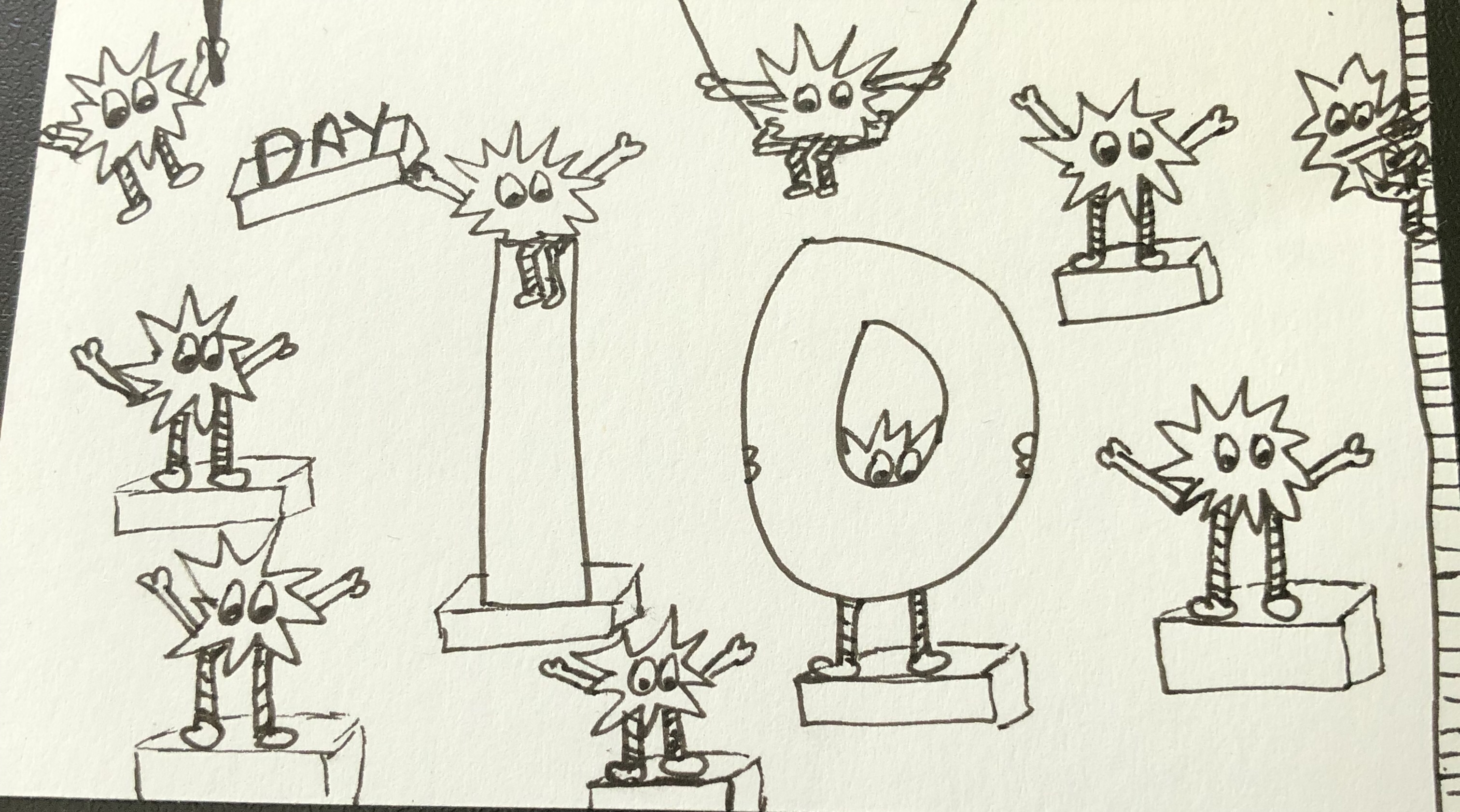 A white index card with a black ink drawing. The text reads 'Day 10' and there are ten small spiky monsters with long stripy legs drawn all over the cars surrounding the words.